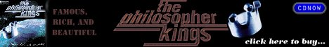 Buy the NEW Philosopher Kings CD!
